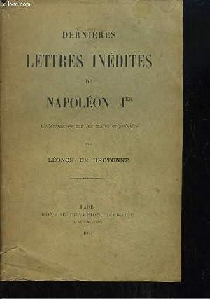 Dernières lettres inédites de Napoléon 1er.: DE BROTONNE Léonce