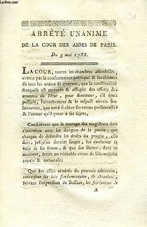 ARRETE UNANIME DE LA COUR DES AIDES DE PARIS, DU 5 MAI 1788: COLLECTIF
