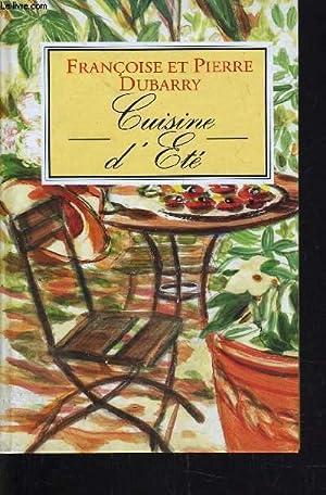 CUISINE D'ETE.: DUBARRY FRANCOISE ET