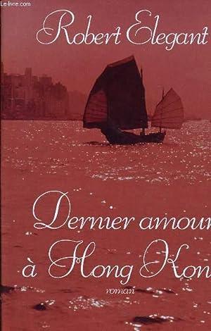 DERNIER AMOUR A HONG KONG.: ELEGANT ROBERT