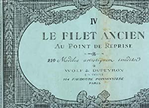 LE FILET ANCIEN AU POINT DE REPRISE, IV: COLLECTIF