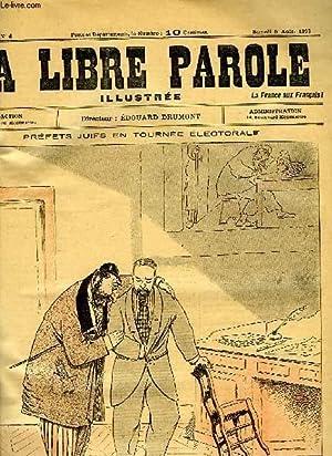 LA LIBRE PAROLE ILLUSTREE, 1re ANNEE, N° 4, SAM. 5 AOUT 1893: COLLECTIF