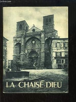 L'Abbaye de la Chaise-Dieu: LESPINASSE J. et GRAND L.