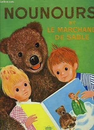 Nounours et le Marchand de Sable.: LAYDU Christine et Simon