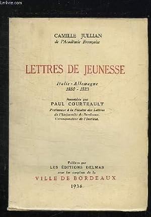 LETTRE DE JEUNESSE. ITALIE ALLEMAGNE 1880 - 1883.: JULLIAN CAMILLE.