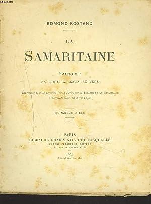 LA SAMARITAINE. EVANGILE EN TROIS TABLEAUX, EN VERS.: EDMOND ROSTAND