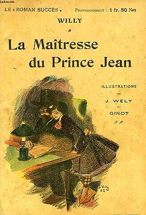 LA MAITRESSE DU PRINCE / JEUX DE PRINCES: WILLY