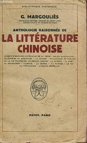 ANTHOLOGIE DE LA LITTERATURE CHINOISE / Apercu d'histoire littéraire de la Chine -...