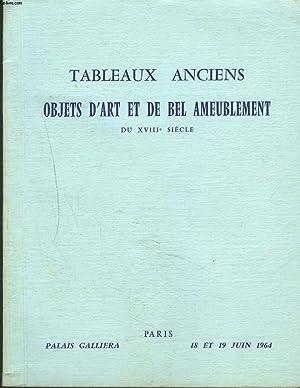 TABLEAUX ANCIENS. OBJETS D'ART ET BEL AMEUBLEMENT DU XVIIIe SIECLE. ARGENTERIE ANCIENNE. ...