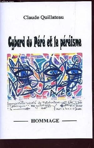 CYBARD DU PERE ET LE PEREISME - L'EXEGESE ARTISTIQUE / HOMMAGE.: QUILLATEAU CLAUDE