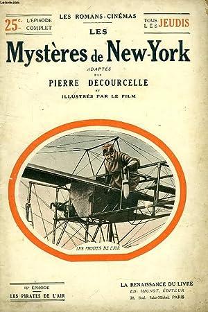 LES MYSTERES DE NEW-YORK, 16e EPISODE, LES PIRATES DE L'AIR: DECOURCELLE Pierre