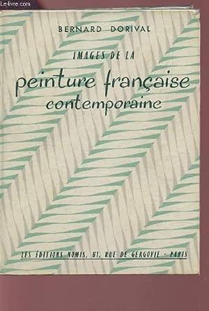 IMAGES DE LA PEINTURE FRANCAISE CONTEMPORAINE.: DORIVAL BERNARD