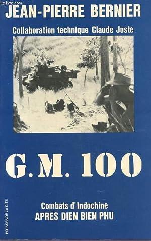 G.M. 100 - COMBATS D'INDICHINE APRES DIEN: BERNIER JEAN-PIERRE
