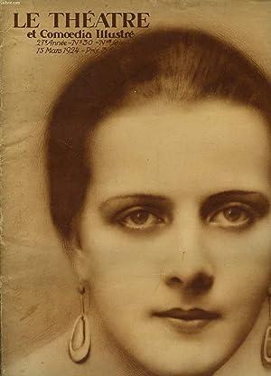LE THEATRE ET COMOEDIA ILLUSTRE, 27e ANNEE, N° 30 Nvelle SERIE, 15 MARS 1924: COLLECTIF