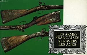 LES ARMES FRANCAISES A TRAVERS LES AGES: COLLECTIF