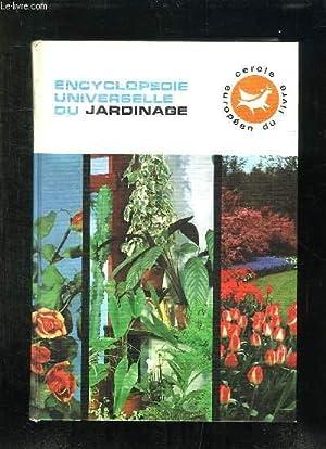 ENCYCLOPEDIE UNIVERSELLE DU JARDINAGE TOME 4: TOUT SUR LES FLEURS A COUPER, TOUT SU LES PLANTES D ...