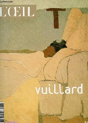 L'OEIL - HORS SERIE - VUILLARD : L4UNVEIVERS DE VUILLARD - LE CHAMIN DES NABIS - AU THEATRE CE...