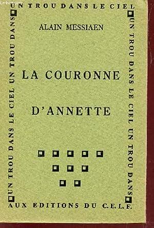 LA COURONNE D'ANNETTE.: MESSIAEN ALAIN