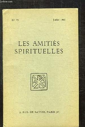 BULLETIN DES AMITIES SPIRITUELLES N° 75 JUILLET 1968. SOMMAIRE: L ESPRIT D INQUIETUDE PAR BESSON E,...