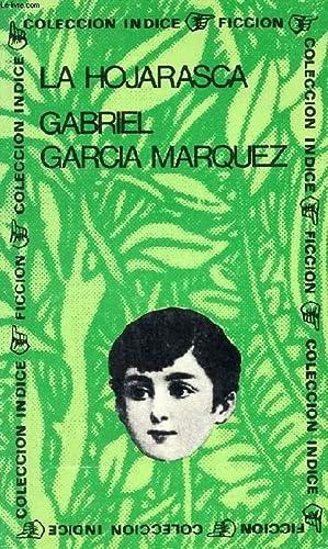 LA HOJARASCA: GARCIA MARQUEZ GABRIEL