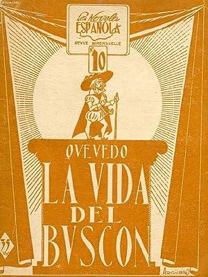 HISTORIA DE LA VIDA DEL BUSCON, LIBRO II: QUEVEDO Y VILLEGAS FRANCISCO DE