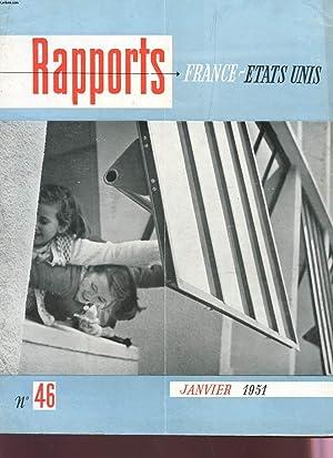 RAPPORTS FRANCE-ETATS-UNIS - N°46 - JANVIER 1951: COLLECTIF