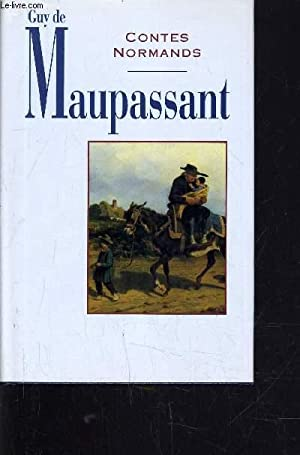 CONTES NORMANDS.: MAUPASSANT GUY