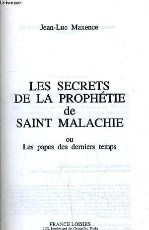 LES SECRETS DE LA PROPHETIE DE SAINT MALACHIE.: MAXENCE JEAN-LUC