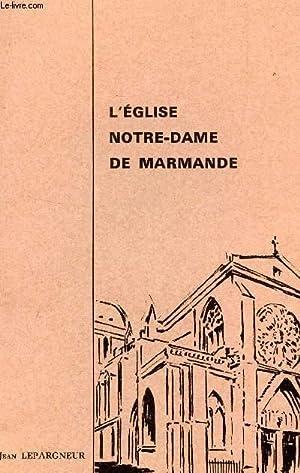 L'EGLISE NOTRE DAME DE MARMANDE: LEPARGNEUR JEAN