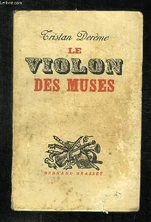 LE VIOLON DES MUSES.: DEREME TRISTAN.