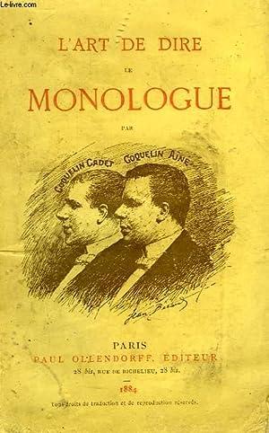 L'ART DE DIRE LE MONOLOGUE: COQUELIN AINE &
