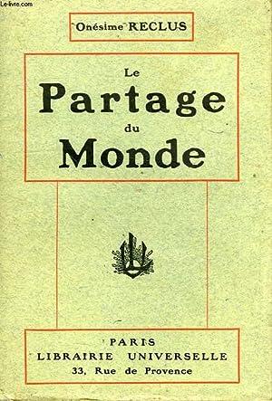 LE PARTAGE DU MONDE: RECLUS Onésime