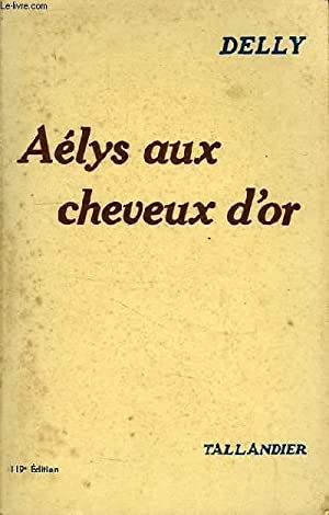 AELYS AUX CHEVEUX D'OR: DELLY