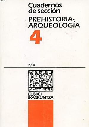 CUADERNOS DE SECCION PREHISTORIA-ARQUEOLOGIA, 4: COLLECTIF