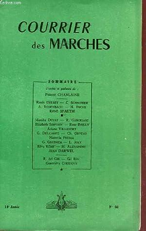COURRIER DES MARCHES - 14e ANNEE - N°59 / RENE SPAETH - C. SCHNEIDER - M. LEROY - J DARWEL - ...