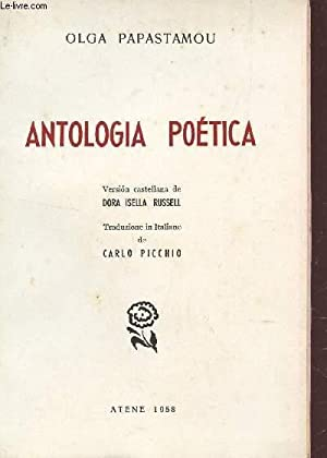 ANTOLOGIA POETICA.: PAPASTAMOU OLGA