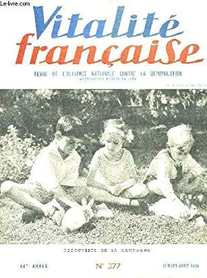 VITALITE FRANCAISE - 46° ANNEE - N°377: COLLECTIF