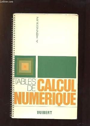 TABLES DE CALCUL NUMERIQUE . 4em EDITION COMPLETEE.: HENNEQUIN A.
