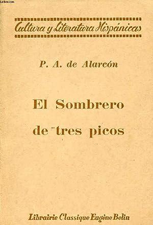 EL SOMBRERO DE TRES PICOS (LE TRICORNE): ALARCON PEDRO ANTONIO DE