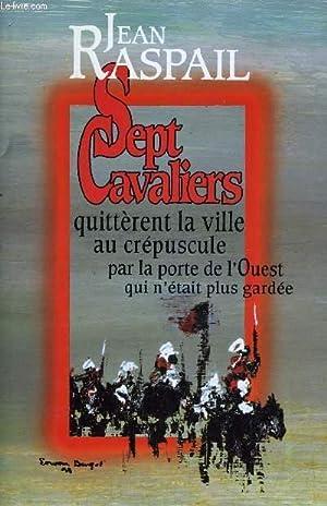 SEPT CAVALIERS.: RASPAIL JEAN