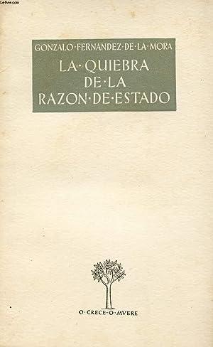 LA QUIERBA DE LA RAZON DE ESTADO: FERNANDEZ DE LA MORA GONZALO