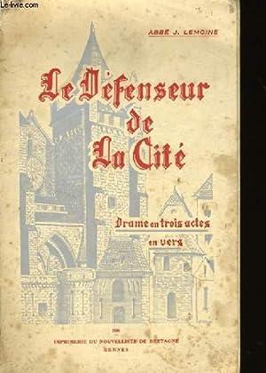 LE DEFENSEUR DE LA CITE.: ABBE J. LEMOINE.