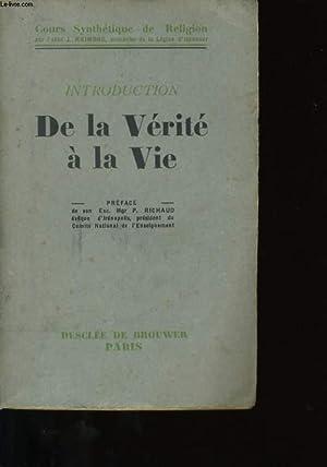 INTRODUCTION DE LA VERITE A LA VIE.: ABBE J. RAIMOND.