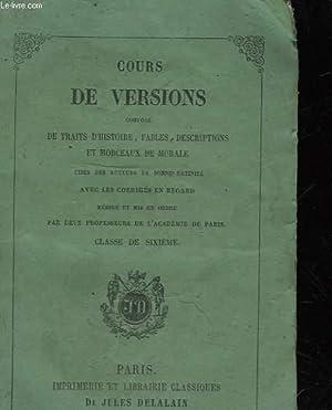 NOUVEAU COURS DE VERSIONS COMPOSE DE TRAITS D'HISTOIRE FABLES, MORCEAUX DE MORALE, ET D'...