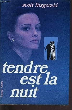 TENDRE EST LA NUIT.: SCOTT FITZGERALD FRANCIS