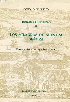 OBRAS COMPLETAS, II, LOS MILAGROS DE NUESTRA SEÑORA: BERCEO Gonzalo de