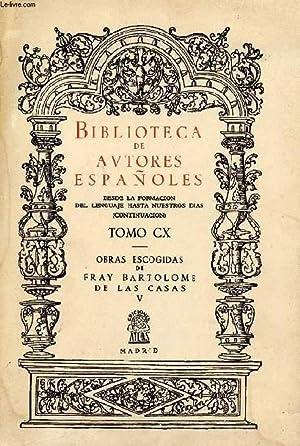 BIBLIOTECA DE AUTORES ESPAÑOLES, TOMO CX, OBRAS: LAS CASAS FRAY