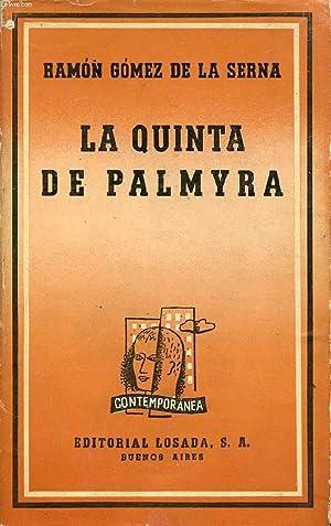 LA QUINTA DE PALMYRA: GOMEZ DE LA SERNA Ramon
