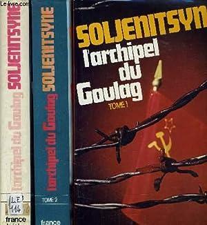 L'ARCHIPEL DU GOULAG - TOME 1, TOME: SOLJENITSYNE