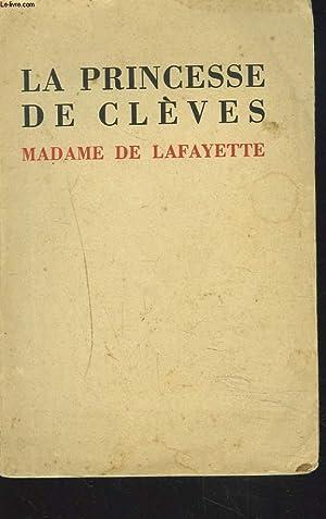 LA PRINCESSE DE CLEVES: MADAME DE LAF
